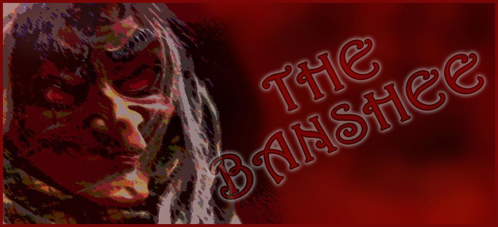 Monsters of Horror: The Banshee